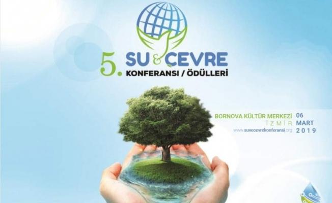 Su ve Teknoloji Konferansı İzmir'de düzenlenecek